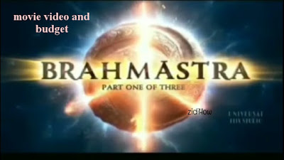 Brahmāstra movie budget   And other information   Story of this movie