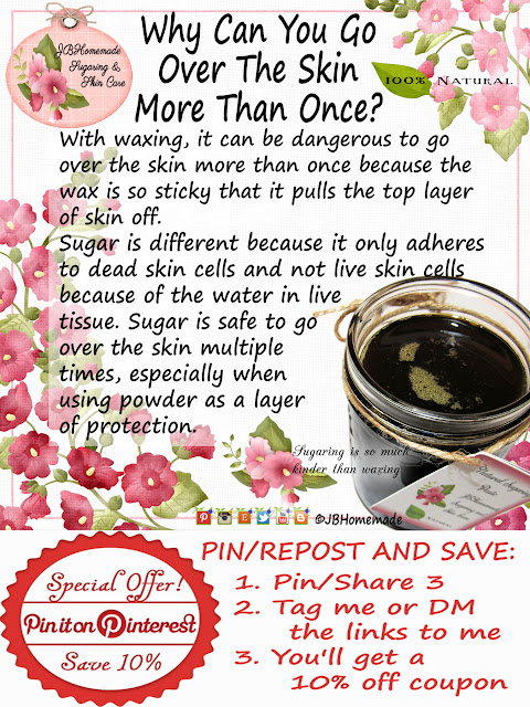 Why Can You Go Over The Skin More Than Once? Waxing can be dangerous to go over the skin more than once because the wax is so sticky that it pulls the top layer of skin off. Sugar is different because it only adheres to dead skin cells and not live skin cells because of the water in live tissue. Sugar is safe to go over the skin multiple times, especially when using powder as a protection layer.