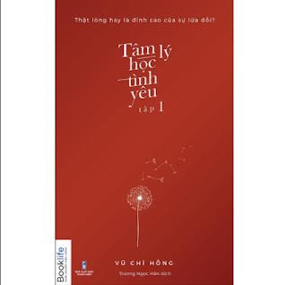Tâm Lý Học Tình Yêu - Tập 1 ebook PDF EPUB AWZ3 PRC MOBI