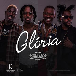 Gabeladas - Glória (2020) BAIXAR MP3