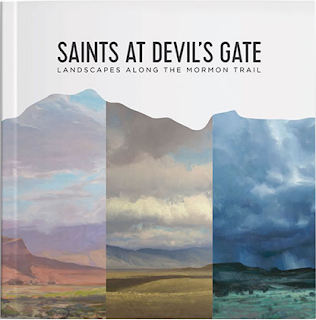 Heidi Reads... Saints at Devil's Gate: Landscapes Along the Mormon Trail by Laura Allred Hurtado, Bryon C. Andreasen, John Burton, Josh Clare, Bryan Mark Taylor