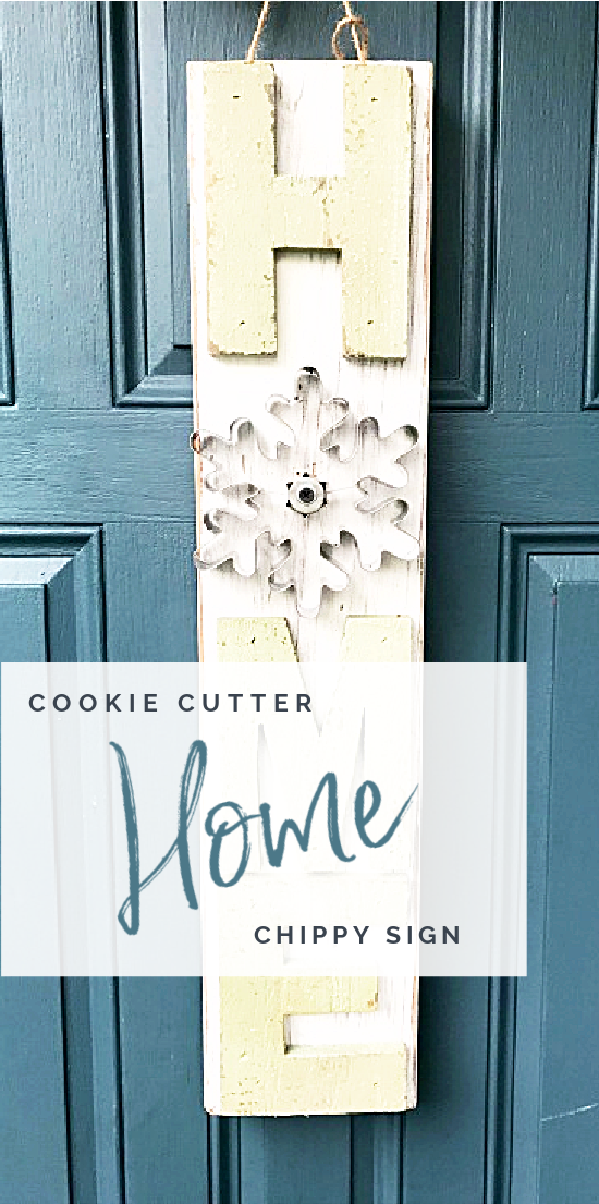 cookie cutter HOME sign with overlay