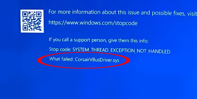 Fix corsairvbusdriver.sys System Thread Exception Not Handled in Windows 10