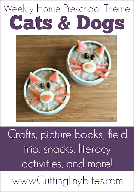 Preschool theme unit on dogs and cats.  Crafts, snacks, picture books, literacy activity, field trip, and more!  Perfect amount of activities for one week of EASY homeschool pre-k.