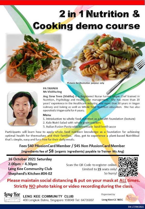 2 in 1 Nutrition cum Cooking demo  营养与烹饪班