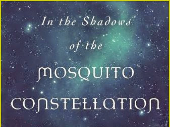 REVIEW - In The Shadow of the Mosquito Constellation by Jennifer Ellis