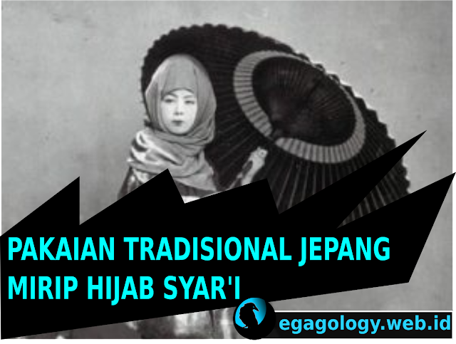 PAKAIAN TRADISIONAL JEPANG MIRIP HIJAB SYAR'I