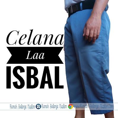 Celana Laa Isbal