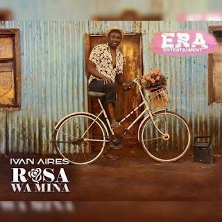 Ivan Aires - Rosa Wa Mina