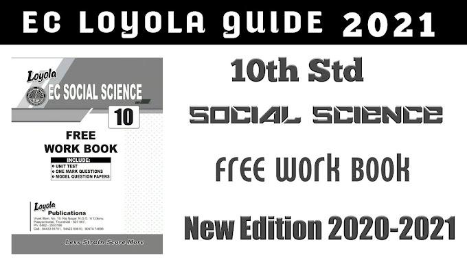 10th Std Social Science EC Loyola Guide | Free Work Book | English Medium | New Edition 2020-2021 |