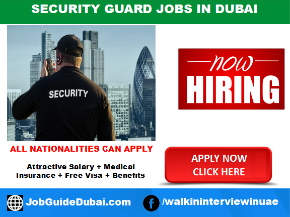 Security Guard jobs in Dubai | August 2019 - Job Guide