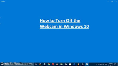 How to Turn Off the Webcam in Windows 10