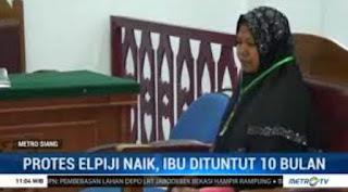 Protes Elpiji Naik, Seorang Ibu di Lhokseumawe Dituntut 10 Bulan Penjara