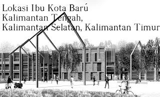 Kalimantan Lokasi Ibu Kota Baru