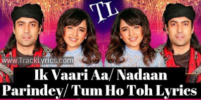 ik-vaari-aa-nadaan-parindey-tum-ho-to-mixtape-lyrics-jubin-nautiyal-shirley-setia