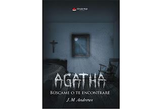 Reseña Agatha búscame o te encontraré J. M. Andrews