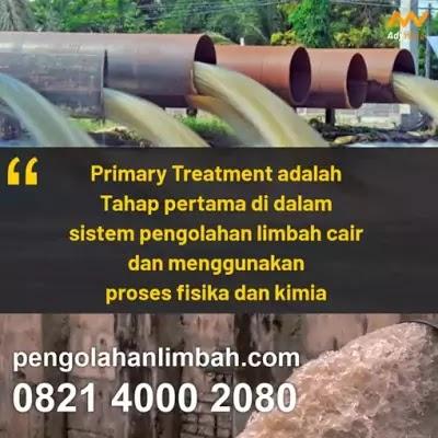 Primary Treatment Bertujuan Untuk? Primary Treatment Adalah ...