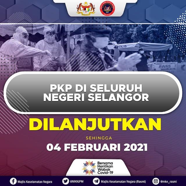 PKP Di 7 Buah Negeri Termasuk Wilayah Persekutuan Dilanjutkan Sehingga 4 Februari 2021