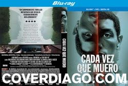 Every time i die - Cada vez que muero - Bluray