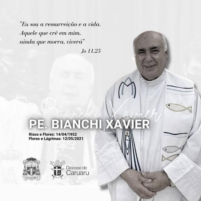 Morre aos 69 anos de idade o Padre Bianchi Xavier, vítima da Covid-19
