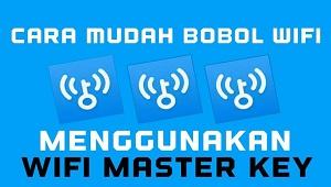 Cara Menggunakan Wifi Master Key Untuk Bobol Password Wifi