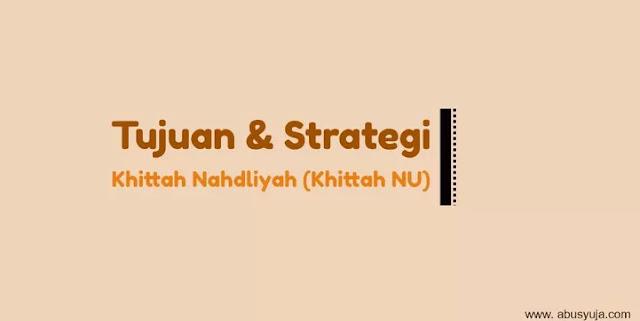 https://www.abusyuja.com/2021/02/tujuan-dan-strategi-dalam-khittah-nu.html