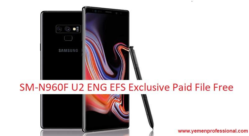 SM-N960F U2 ENG EFS Exclusive Paid File Free | Yemen-Pro