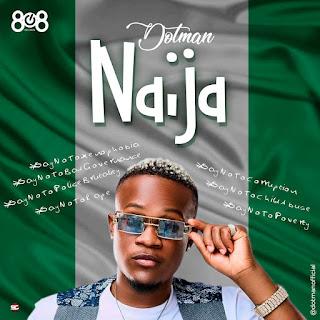 Dotman - Naija