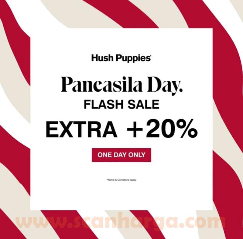 Promo HUSH PUPPIES Pancasila Day! Flash Sale Extra + 20%