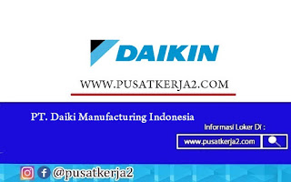 Loker Terbaru SMA SMK D3 S1 Juli 2020 PT Daiki Manufacturing Indonesia