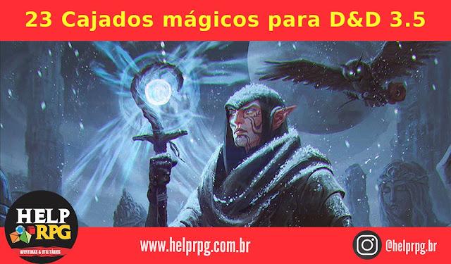 23 Cajados mágicos para D&D 3.5
