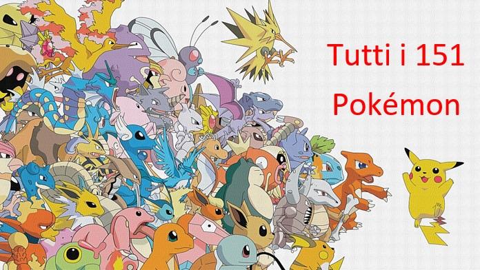 Elenco di tutti i 151 personaggi Pokemon GO dalla A alla Z