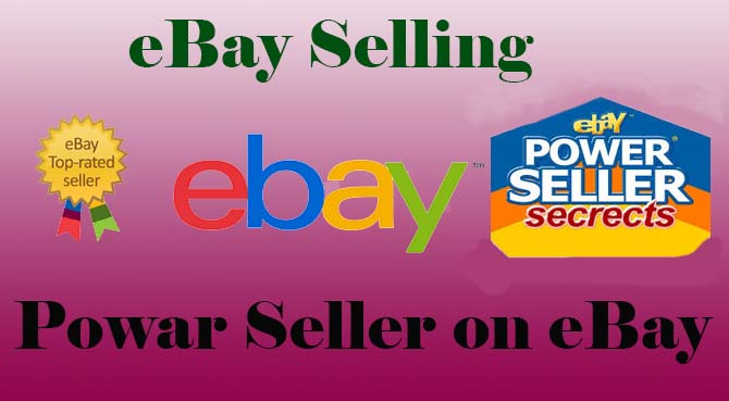 Becoming Power Sell on eBay    A professional business.