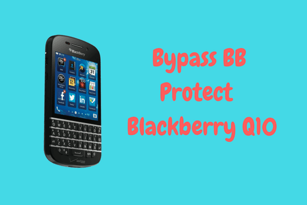 Bypass BB Protect ID & Anti Theft Blackberry Q10 Tested