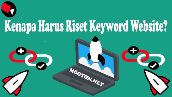 Riset Keyword yang menjadi satu pokok kata kunci topik berbagai pencarian browsers, dan tidak semua orang menggunakan kata kunci yang sama dengan keyword yang akan dicari