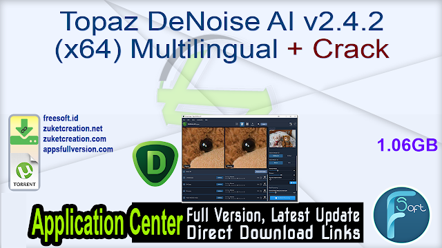 Topaz DeNoise AI v2.4.2 (x64) Multilingual + Crack