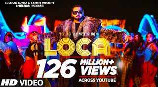 Yoyo honey singh : loca Best & New Hindi Song Lyrics 2020
