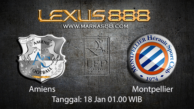 PREDIKSIBOLA - PREDIKSI TARUHAN BOLA AMIENS VS MONTPELLIER 18 JANUARI 2018 ( FRENCH LIGUE 1 )