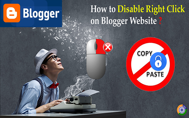 How to disable Right Click on Blogger Website | Complete process Step by Step for Lifetime Protection