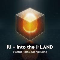 IU I-Land Part 1 Signal Song