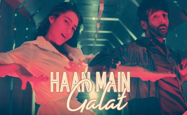 Haan Main Galat lyrics - Love Aaj Kal (2020)