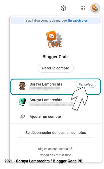 Multi-connexion Blogger, le compte actif au-delà de l'UI Blogger est toujours le 1er compte ou le compte par défaut.