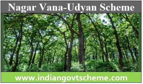 Nagar Vana-Udyan Scheme