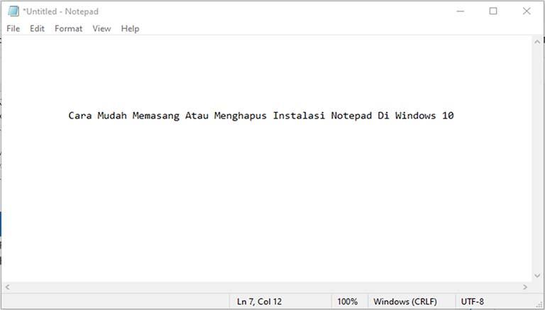 Cara Mudah Memasang Atau Menghapus Instalasi Notepad Di Windows 10