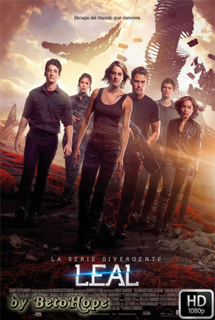 La Serie Divergente: Leal [2016] [Latino-Ingles] HD 1080P [Google Drive] GloboTV