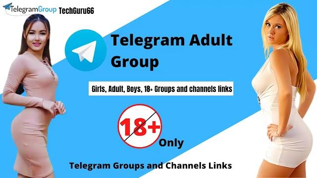Telegram Adult Group / 18+ Telegram Groups (Hot Adult Groups)