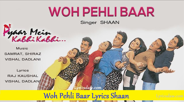 Woh Pehli Baar Lyrics