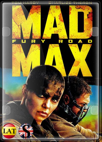 Mad Max: Furia en el Camino (2015) FULL HD 1080P LATINO/INGLES