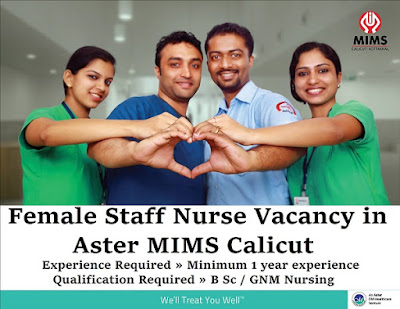 Female Staff Nurse in Vacancy Aster MIMS Calicut.