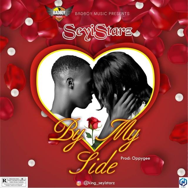 [MUSIC] Seyistarz_By My Side - Mp3